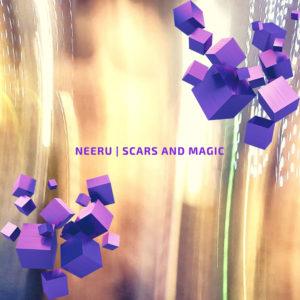 Neeru «Scars and Magic» EP