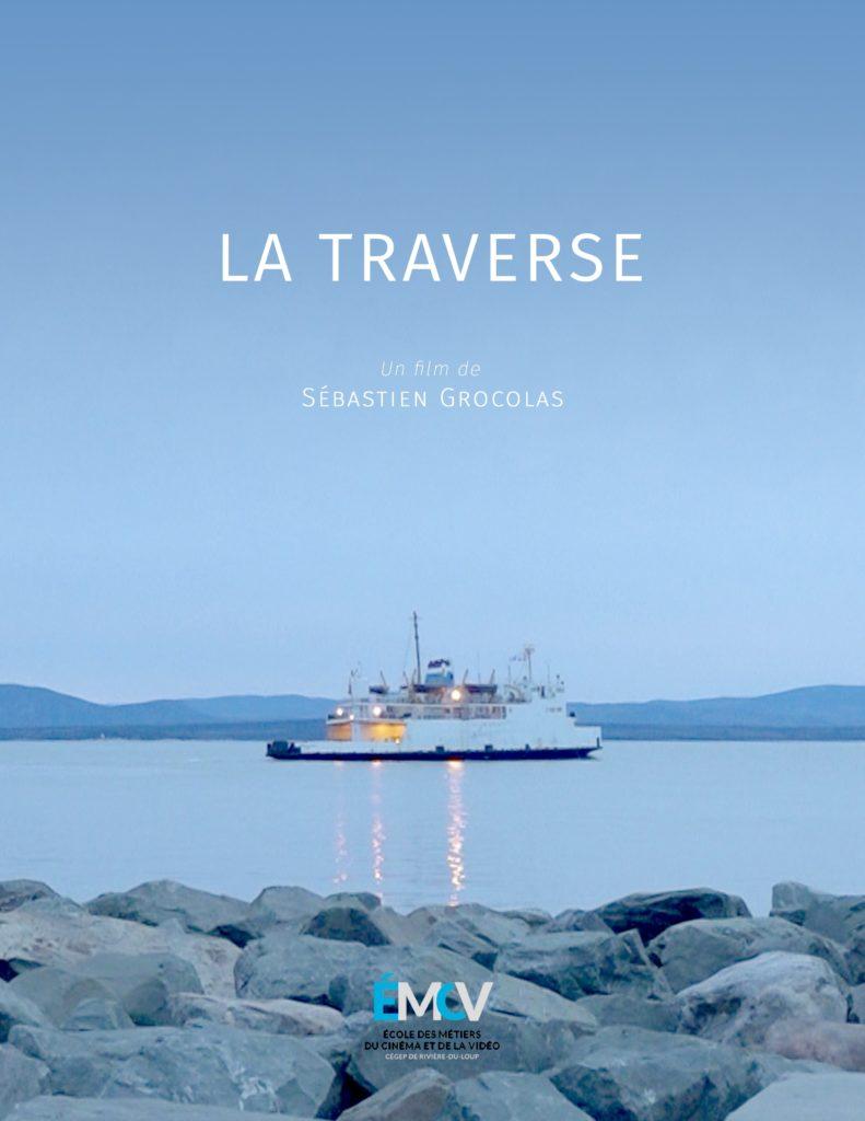 Sébastien Grocolas La Traverse Film