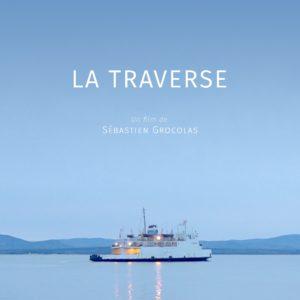 "Sébastien Grocolas ""La Traverse"" Film"