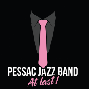 Pessac Jazz Band « At last » Album
