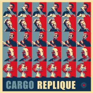 Cargo «Réplique» Album