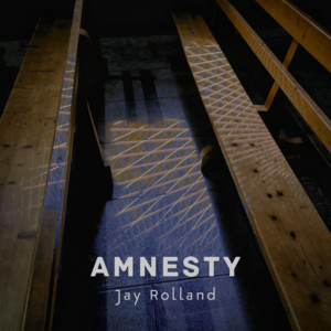 Read more about the article Jay Rolland «Amnesty» Single
